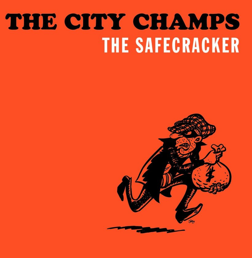 The City Champs -- The Safecracker
