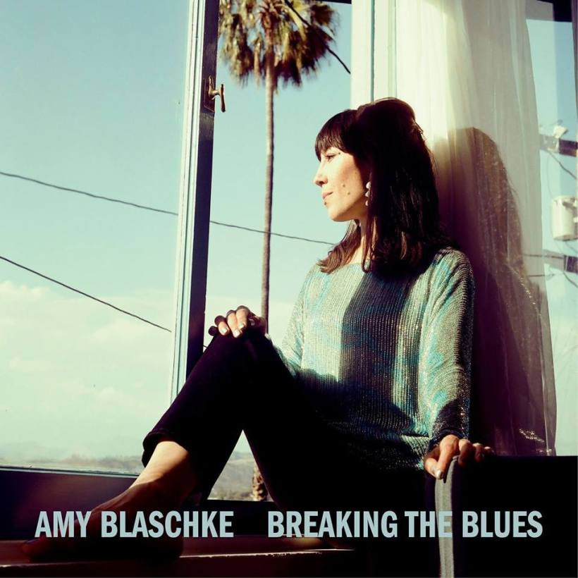 Amy Blaschke -- Breaking The Blues