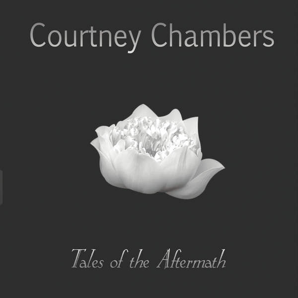 Courtney Chambers -- Tales of the Aftermath